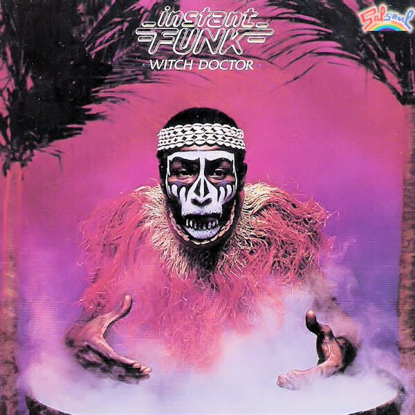 Instant Funk Witch Doctor : Byman my albums