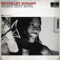 Beverly Knight-2007-Music City Soul