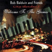 Bob Baldwin-1996-Welcome to the Games