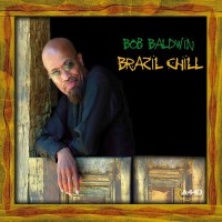 Bob Baldwin-2004-Brazil Chill