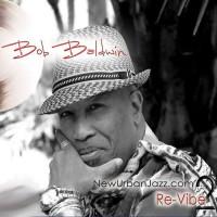 Bob Baldwin-2011-Re-Vibe