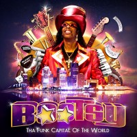 Bootsy Collins-2011-Tha Funk Capital Ot The World