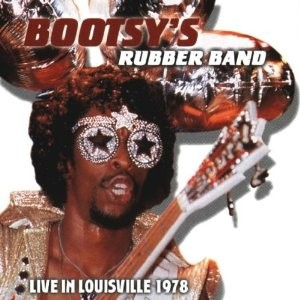 Bootsy s Rubber Band-1979-Live In Louisville 1978