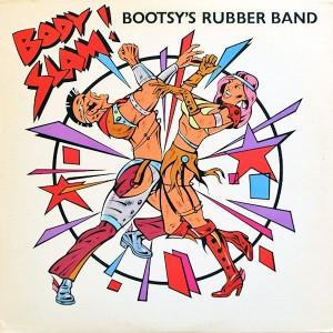 Bootsy s Rubber Band-1982-Body Slam! (Single)