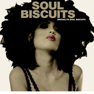 Brooklyn Soul Biscuits-2013-Soul Biscuits