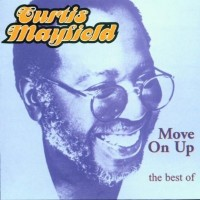 Curtis Mayfield-1999-Move On Up - The Best Of
