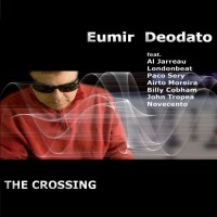 Eumir Deodato-2010-The Crossing