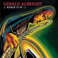 Gerald Albright-2004-Kickin It Up