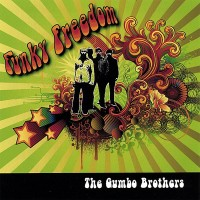 Gumbo Brothers-2008-Funky Freedom