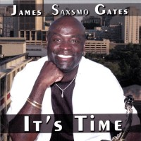 James Saxsmo Gates-2008-It s Time