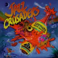 Jazz Crusaders-1996-Louisiana Hot Sauce