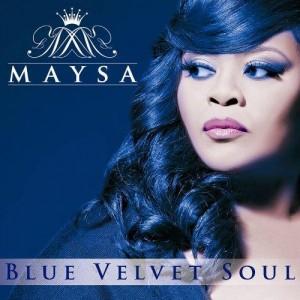 Maysa-2013-Blue Velvet Soul