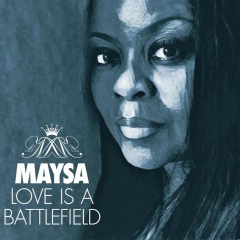Maysa-2017-Love Is A Battlefield