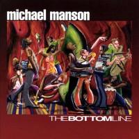 Michael Manson-2002-The Bottom Line