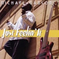 Michael Manson-2006-Just Feeling It