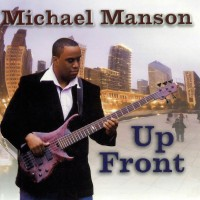 Michael Manson-2008-Up Front