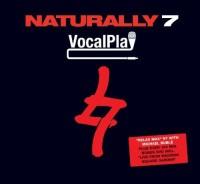 Naturally 7-2010-VocalPlay