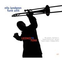 Nils Landgren-2007-Licence To Funk