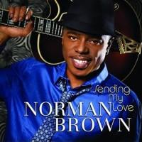 Norman Brown-2010-Sending My Love