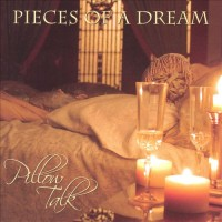 Pieces of a Dream-2006-Pillow Talk