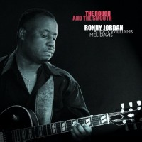 Ronny Jordan-2009-The Rough and The Smooth