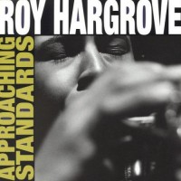 Roy Hargrove-1994-Approaching Standards
