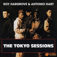 Roy Hargrove and Antonio Hart-1991-The Tokyo Sessions