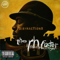 Roy Hargrove and The RH Factor-2006-Distractions