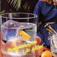 Steve Washington-1984-Like A Shot