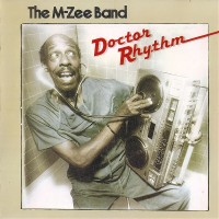The M-Zee Band-1981-Doctor Rhythm
