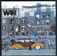 War-1972-The World is a Ghetto