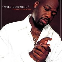 Will Downing-2002-Sensual Journey