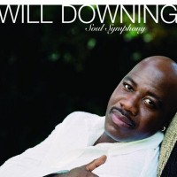Will Downing-2005-Soul Symphony