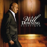 Will Downing-2009-Classique