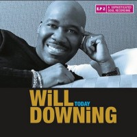 Will Downing-2012-Today