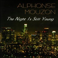 alphonse mouzon-1996-the night is still young