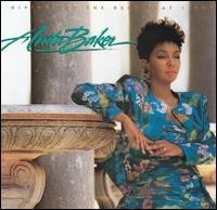 anita baker-1988-giving you the best that i got