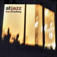 atjazz-1998-that something