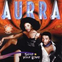 aurra-1981-send your love