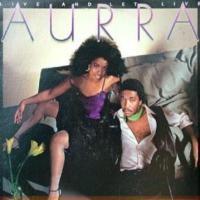 aurra-1983-live and let live
