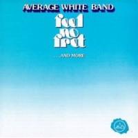 average white band-1978-feel no fret