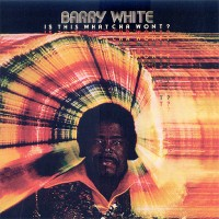barry white-1976-is this whatcha won t