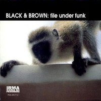 black and brown-1996-file under funk