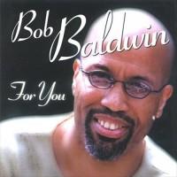 bob baldwin-1994-for you