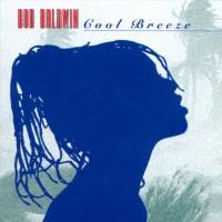 bob baldwin-1997-cool breeze