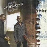 braxton brothers-2004-rollin