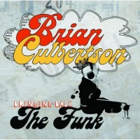 brian culbertson-2008-bringing back the funk