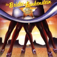 brides of funkenstein-1979-never buy texas from a cowboy