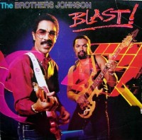 brothers johnson-1982-blast