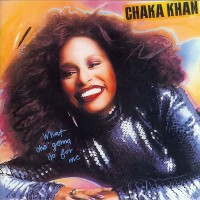 chaka khan-1981-what cha  gonna do for me